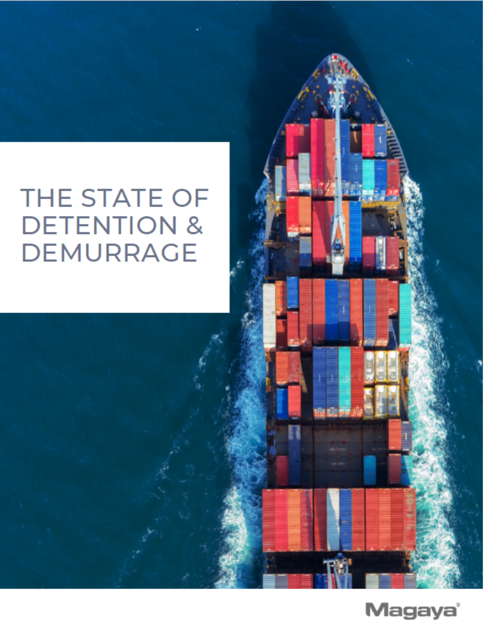 The State of Detention & Demurrage