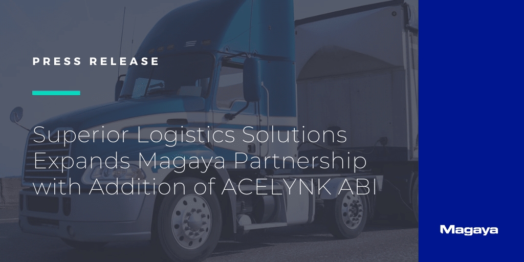 Superior Logistics Solutions Expands Magaya Partnership with Addition of ACELYNK ABI