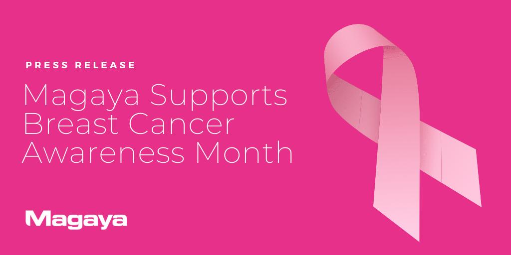 Magaya Supports Breast Cancer Awareness Month